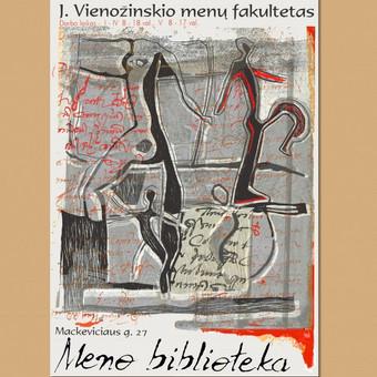 Plakatas - J. Vienožinskio menų fakulteto bibliotekai, Kauno kolegija.