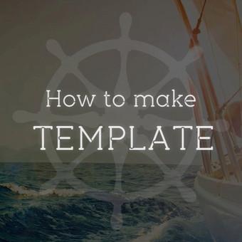 Baltic Teak: How to make template