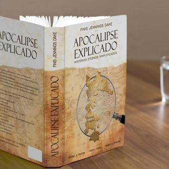 """Knygos """"APOCALIPSE EXPLICADO"""" viršelio dizainas. Užsakovas: Finis Jennings Dake"""