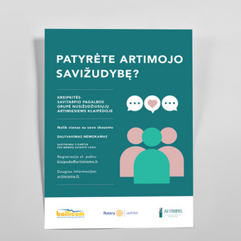 """Socealinės iniciatyvos """"Artimiems"""" plakatai"""