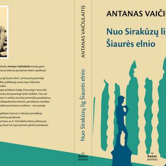 """Viršelis Antano Vaičiulaičio knygai """"Nuo Sirakūzų lig Šiaurės elnio""""."""