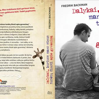 """Viršelis Fredrik Backman knygai """"Dalykai, kuriuos mano sūnus turėtų žinoti apie gyvenimą""""."""