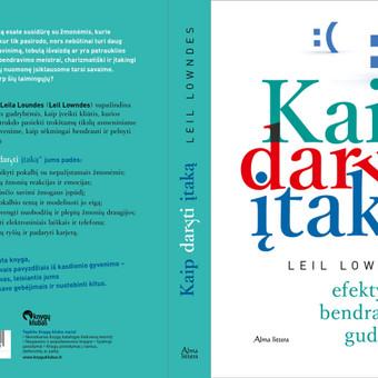 """Viršelis Leil Lowndes knygai """"Kaip daryti įtaką. Efektyvaus bendravimo gudrybės""""."""