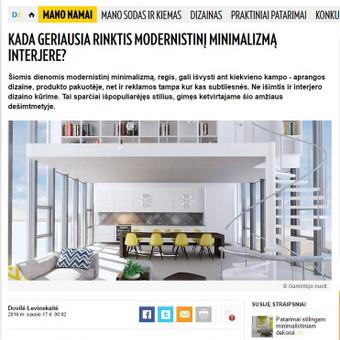 """Straipsnis """"Kada geriausia rinktis modernistinį minimalizmą interjere?"""" Nuoroda: http://www.manonamai.lt/mano-namai/interjero-stiliai/kada-geriausia-rinktis-modernistini-minimalizma-interjere.d?id= ..."""