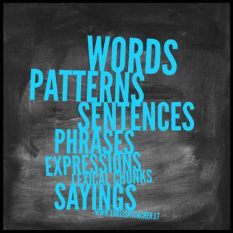 I try to teach lexically.