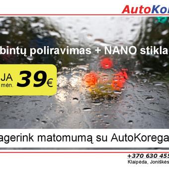 AKCIJA - žibintų poliravimas + NANO stiklams. Geras matomumas - sugus vairavimas