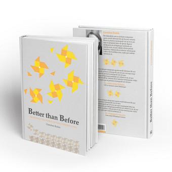 """Viršelis populiariosios psichologijos knygai """"Better than Beffore"""".  Viršeliui parinkta kompozicija iš geometrinių figūrų, kurios virsta į besisukančius vėjo malūnėlius."""