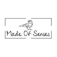 Made Of Senses